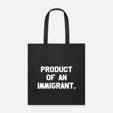 Production Year Product Of An Immigrant - Tote Bag