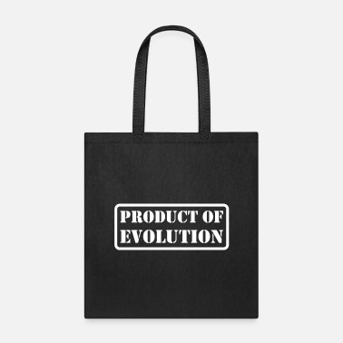 Production Year Product Of Evolution - Tote Bag