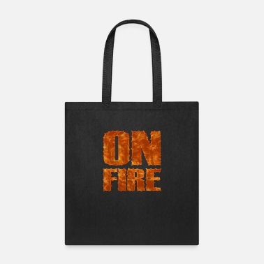 Torn ON Fire Torn Letters Quote - Tote Bag