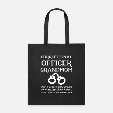 Prison Proud Correctional Officer Grandmother Grandma - Tote Bag