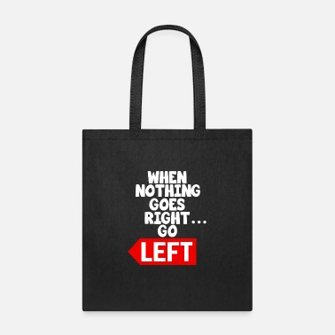 Sayings Funny Motivational Text Saying - Tote Bag