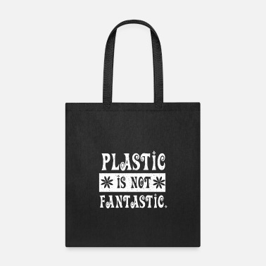 Plastic Bag Anti Plastic Vegan Enviromental - Tote Bag