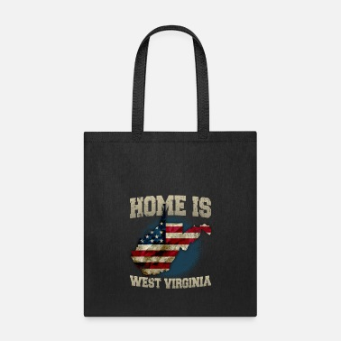 Home Is West Virginia Home is West Virginia USA US map gift unique fans Proud Strong Support - Tote Bag