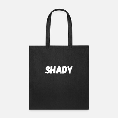 Shady shady - Tote Bag