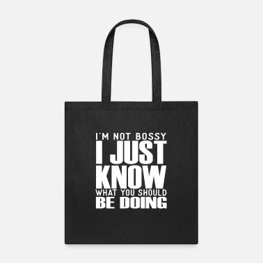 Bossy I'm Not Bossy - Tote Bag