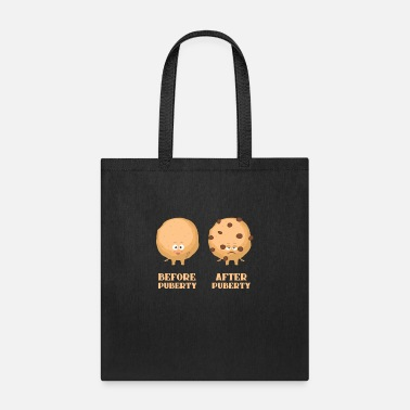 Puberty Before Puberty After Puberty - Tote Bag