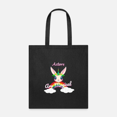 Actors are magical - Tote Bag