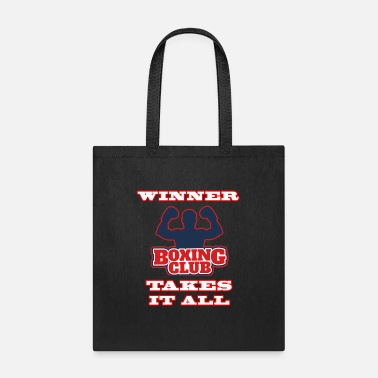 Boxing Boxing winner takes it all T shirt - Tote Bag