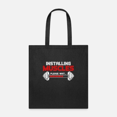 Success Installing Muscles ... Please wait - Tote Bag
