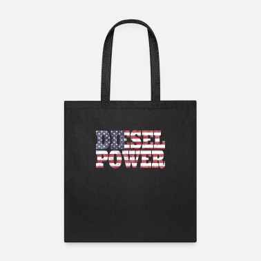 Diesel Power Diesel Power American Flag Design Cool Gift Idea - Tote Bag
