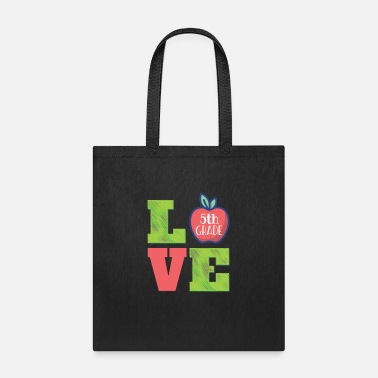 Educator Love Fifth Grade Teacher Appreciation Gift graphic - Tote Bag