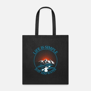 Kayaking Kayaking Gift T-Shirt Life Is Simple Kayak - Tote Bag