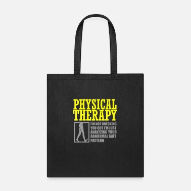Psychotherapy Physical Therapy Gift Analizing Your Gait Pattern - Tote Bag