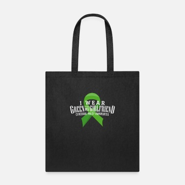 Wear I wear green for my girlfriend cerebral palsy - Tote Bag