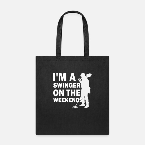 Father Bags & Backpacks - Funny Metal Dector I'm A Swinger On The Weekends - Tote Bag black