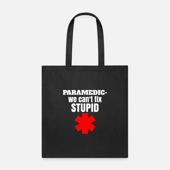 First Aid Bags & Backpacks - Funny rescue service saying & paramedic - Tote Bag black