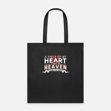 A Piece of My Heart Lives in Heaven In Memory of - Tote Bag