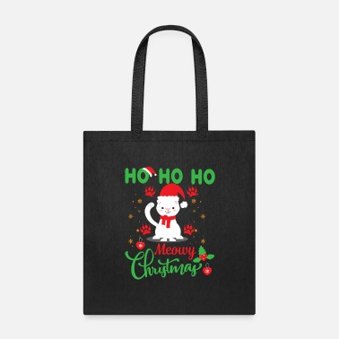 Cat Ho Ho Ho meowy christmas - Tote Bag