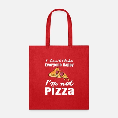 Quote Funny Pizza Shirt, Pizza Pie Quotes Humor Gift - Tote Bag