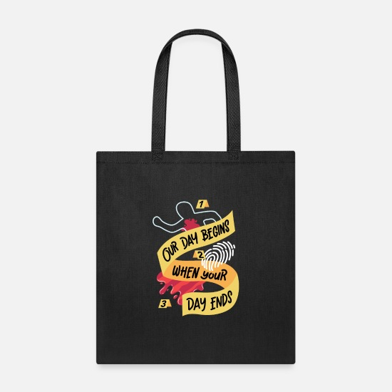 Gift Idea Bags & Backpacks - Our Day Begins When Your Day Ends Pathology Gift - Tote Bag black