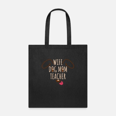 Owner Teacher Wife Dog Mom Gift Back To School 100 Days - Tote Bag