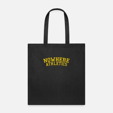 No Waste Nowhere athletics not a fan of athletics funny - Tote Bag