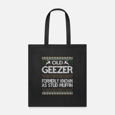 Ugly Xmas Old Geezer Formerly Known As Stud Muffin Ugly Xmas - Tote Bag