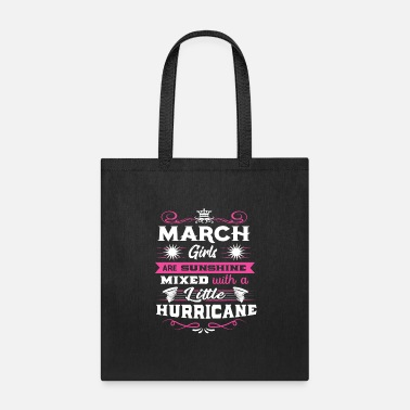 March Girl March Girl Gift | March Girls | Born In March | As - Tote Bag