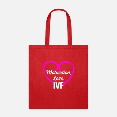 Quote IVF Gift Warrior Dad Mom Motivate Transfer Day - Tote Bag