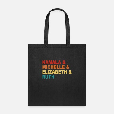 Iconic Badass Feminist Political Icon Kamala, Michelle, E - Tote Bag