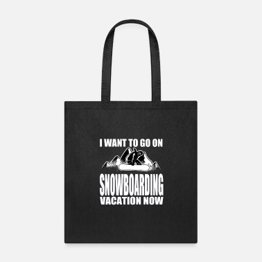 Winter Sports Snowbaoarding Vacation Snowboarder Funny Gift - Tote Bag