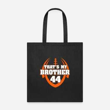 Thats My Brother 44 T-shirt - Tote Bag