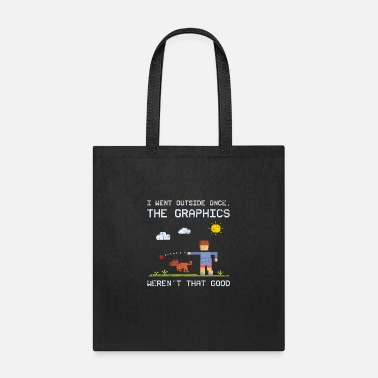 Outside I Went Outside Once The Graphics - Tote Bag
