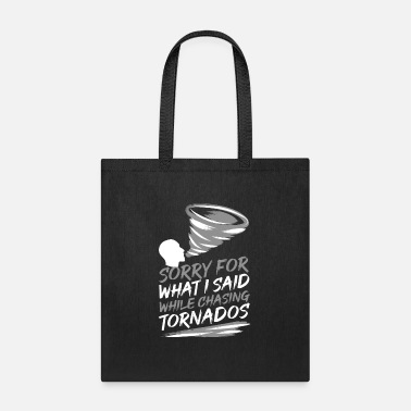 Meteorologist Funny Storm Chaser Chasing Tornado - Tote Bag