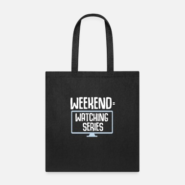 Comedy Watching TV Series Junkie Weekend Funny Gift - Tote Bag
