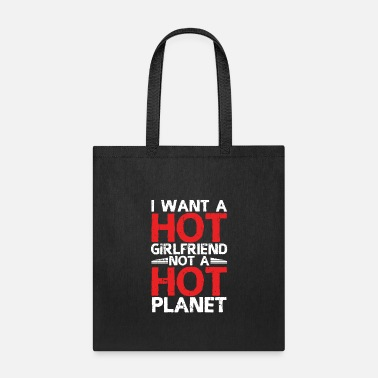 Hot Girlfriend Hot Girlfriend - Tote Bag