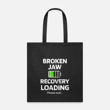 Recovery Broken Jaw Fracture Surgery Recovery Gift - Tote Bag