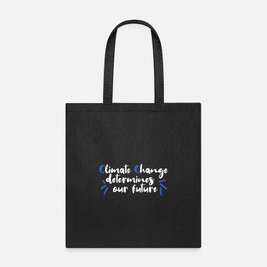 Die Climate Change future environment - Tote Bag