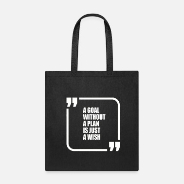 A GOAL PLAN WHITE - Tote Bag