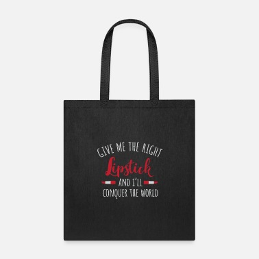 Lipstick conquer world - Tote Bag