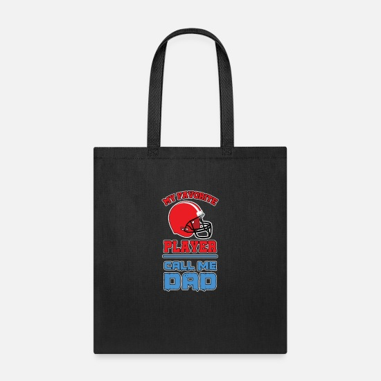 My Bags & Backpacks - My favorite Player call me Dad - Tote Bag black