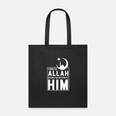 Allah Turn to Allah gift - Tote Bag