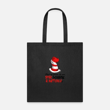 Dr. Seuss Dr Seuss - Smile because it happened - Tote Bag