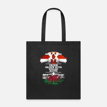 Ireland Northern Irish Grown With Welsh Roots - Tote Bag