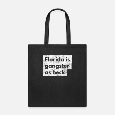 Church Funny Florida Is Gangster As Heck LDS Mormon Joke - Tote Bag