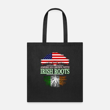 Roots American Grown With Irish Roots - Tote Bag