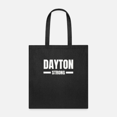Dayton Strong Ohio Community Strength & Support - Tote Bag