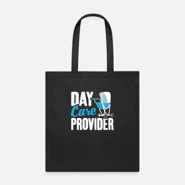 Take Nanny Day Care Provider, Childcare Babysitter - Tote Bag