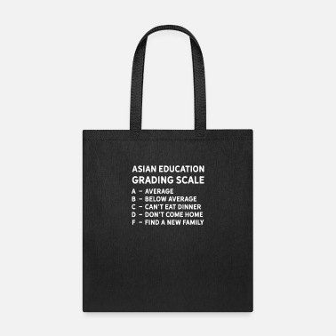Asian Asian Grading Scale School Student Teacher Humor - Tote Bag