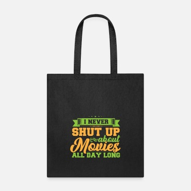 Movie Never Shut for Movies - Tote Bag